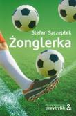 Szczepłek Stefan - Żonglerka