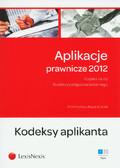Rawa-Klocek Przemysław - Aplikacje prawnicze 2012 Tom 1 Kodeksy aplikanta. Kodeks karny. Kodeks postępowania karnego.
