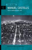Stalder Felix - Manuel Castells. Teoria społeczeństwa sieci
