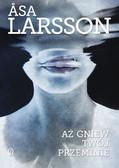 Larsson Asa - Aż gniew twój przeminie