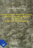 Nowicka Urszula - Stwierdzenie stanu wolnego wiernych prawosławnych na forum Kościoła katolickiego