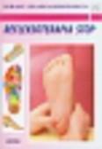 Praca zbiorowa - Refleksoterapia stóp. Porady lekarza rodzinnego