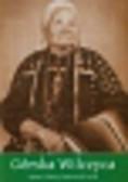 Górska Wilczyca. Siostra Grzmiącego Pioruna, autobiografia Indianki z plemienia Winnebago