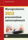 Jacewicz Agnieszka - Wynagrodzenia 2012 pracowników samorządowych