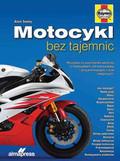 Seeley Alan - Motocykl bez tajemnic