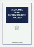 Praca zbiorowa - Regulamin Sejmu Rzeczypospolitej Polskiej