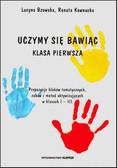 Bzowska Lucyna, Kownacka Renata - Uczymy się, bawiąc. Klasa pierwsza. Propozycje bloków tematycznych, zabaw i metod aktywizujących aktywizujących klasach I–III