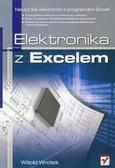 Wrotek Witold - Elektronika z Excelem