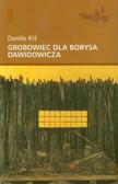 Kiś Danilo - Grobowiec dla Borysa Dawidowicza