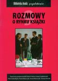 Frołow Kuba, Gołębiewski Łukasz, Dobrołęcki Piotr - Rozmowy o rynku książki