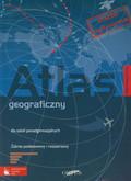 Geografia Atlas geograficzny Zakres podstawowy i rozszerzony. Szkoły ponadgimnazjalne