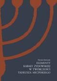 Stańczak Renata - Elementy Kabały żydowskiej w twórczości Tadeusza Micińskiego
