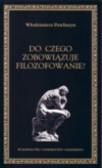 Pawliszyn Włodzimierz - Do czego zobowiązuje filozofowanie?