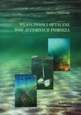 Borowiak Dariusz - Właściwości optyczne wód jeziornych Pomorza