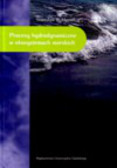 Massel Stanisław R. - Procesy hydrodynamiczne w ekosystemach morskich