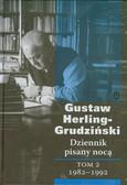 Herling-Grudziński Gustaw - Dziennik pisany nocą Tom 2 1982-1992