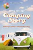 Kennedy Emma - Camping Story Wakacje, namiot i rodzinne katastrofy