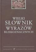 Latusek Arkadiusz, Pilarski Przemysław - Wielki słownik wyrazów bliskoznacznych