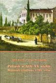 Koseski Adam, Szczepański Janusz - Pułtusk w XIX-XX wieku. Materiały źródłowe 1795-1956