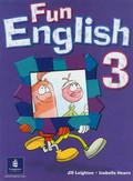 Leighton Jill, Hearn Izabella - Fun English 3 Student`s Book