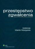 Mozgawa Marek - Przestępstwo zgwałcenia