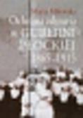 Milewska Marta - Ochrona zdrowia w guberni płockiej 1865-1915
