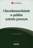 Ludwiczak Larysa - Ubezwłasnowolnienie w polskim systemie prawnym