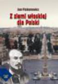 Piskurewicz Jan - Z ziemi włoskiej dla Polski