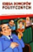 Księga dowcipów politycznych prezydenci, premierzy, ministrowie, głos ulicy