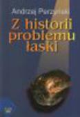 Perzyński Andrzej - Z historii problemu łaski