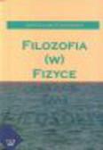 Kukowski Jarosław - Filozofia (w) fizyce