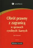 Ciszewski Jan - Obrót prawny z zagranicą w sprawach cywilnych i karnych