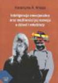 Knopp Katarzyna - Inteligencja emocjonalna oraz możliwości jej rozwijania u dzieci i młodzieży