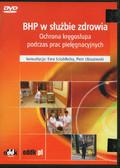 Sciubilecka Ewa (konsultacja), Ulaszewski Piotr (konsultacja) - BHP w służbie zdrowia. Ochrona kręgosłupa podczas prac pielęgnacyjnych (z licencją zamkniętą) - DVD