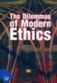 Moń Ryszard, red. Kobyliński Andrzej - The Dilemmas of Modern Ethics