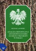 Latawiec Michał - Analiza historyczna ustawowych form ochrony przyrody w Polsce