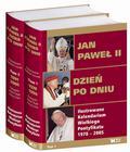 Jan Paweł II Dzień po dniu  T 1-2 Ilustrowane kalendarium Wielkiego Pontyfikatu 1978-2005