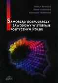 Kmieciak Robert, Antkowiak Paweł, Walkowiak Katarzyna - Samorząd gospodarczy i zawodowy w systemie politycznym Polski
