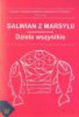 red. ks. Kołosowski Tadeusz - Pisma Starochrześcijańskich Pisarzy. T. 66: Salwian z Marsylii - dzieła wszystkie