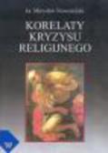 Nowosielski M. - Korelaty kryzysu religijnego