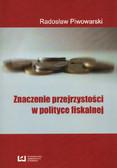 Piwowarski Radosław - Znaczenie przejrzystości w polityce fiskalnej