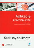 Rawa-Klocek Przemysław - Aplikacje prawnicze 2012. Kodeks cywilny. Kodeks postępowania cywilnego. Kodeksy aplikanta. Tom 2
