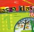 Nasza klasa 1 Podręcznik część 10. edukacja wczesnoszkolna
