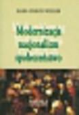 Wehler Hans-Ulrich - Modernizacja nacjonalizm społeczeństwo