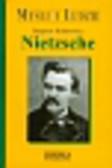 Kuderowicz Zbigniew - Nietzche