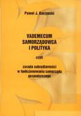 Kurzynski Paweł J. - Vademecum samorządowca i polityka czyli zasada subsydiarności w funkcjonowaniu samorządu gospodarczego