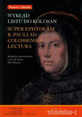 Wykład Listu do Kolosan. Super Epistolam B. Pauli Ad Colossenses lectura