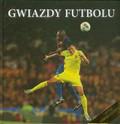 Dmowski Seweryn, Wiśniewski Krzysztof - Gwiazdy futbolu