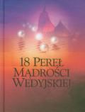 18 pereł mądrości wedyjskiej Starożytna mądrość dla współczesnego świata