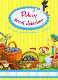 Polscy poeci dzieciom. Maria Konopnicka, Julian Tuwim, Aleksander Fredro, Urszula Kozłowska